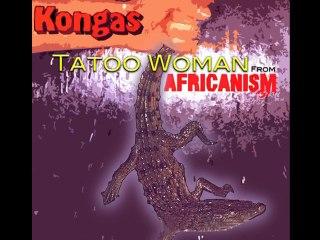 Kongas: Tatoo Woman (multi-pistes originales, edition 2010)