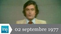 20h Antenne 2 du 02 septembre 1977 - Archive INA