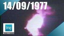 20h Antenne 2 du 14 septembre 1977 - Explosion d'un satellite européen | Archive INA