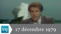 20h Antenne 2 du 17 décembre 1979 - Tempête sur la France - Archive INA