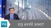 20h France 2 du 03 avril 2007 - Record de vitesse du TGV - Archive INA
