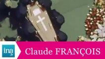 Les obsèques de Claude François - Archive vidéo INA
