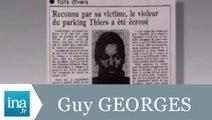 Guy Georges, le serial killer de l'est parisien - Archive INA