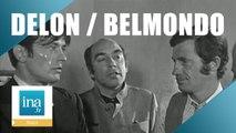 "Alain Delon et Jean-Paul Belmondo ""Borsalino"" - Archive INA"