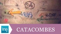 Au coeur des catacombes de Paris - Archive INA