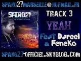 """""""Yeah"""" - Spano27 ft Feneko & Dareel"""