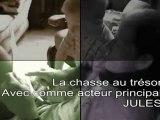 La chasse aux trésors - Jules - Le film