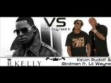 Kellys Sevlac- I want my #2 (R Kelly vs Kevin Rudolf )