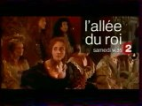 Bande Annonce Du Film L'allée Du Roi Decembre 2004 France2