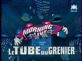 Morning Live - Tubes du greniers