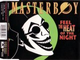 MASTERBOY - Feel the heat of the night (free & independent mix)
