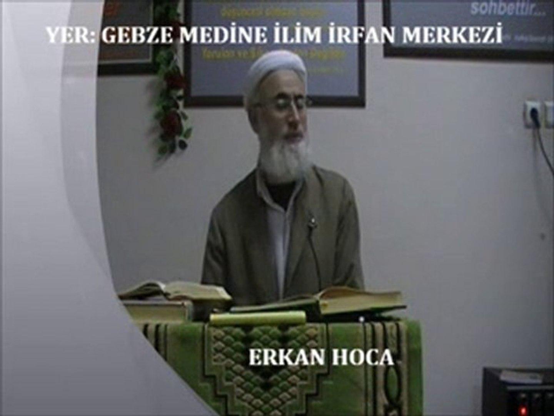 ERKAN HOCA'NIN SOHBETİ -1- (GEBZE MEDİNE İLİM İRFAN DERNEĞİ)