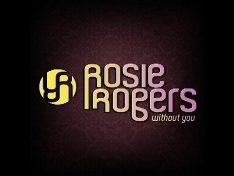 Rosie Rogers - WIthout You