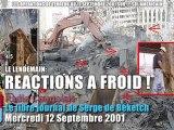 12 Sept. 2001, Radio Courtoisie réagit à froid - 4/5 (Le Libre Journal Serge de Beketch, 12/09/2001)