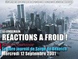 12 Sept. 2001, Radio Courtoisie réagit à froid - 2/5 (Le Libre Journal Serge de Beketch, 12/09/2001)