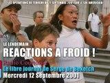 12 Sept. 2001, Radio Courtoisie réagit à froid - 1/5 (Le Libre Journal Serge de Beketch, 12/09/2001)