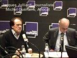 Les Matins - Jacques Julliard et Michel Guénaire