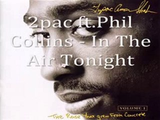 2pac feat. Phil Collins - In The Air Tonight (Classic)