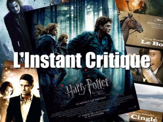 L'Instant Critique - Harry Potter et les Reliques de la Mort