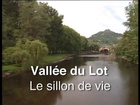 Vallée du Lot - Le sillon de vie