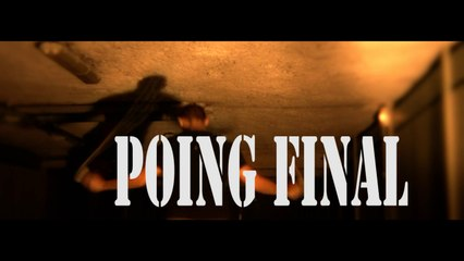 """"""" Poing Final"""" The Last Battle"""