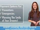 Akron Ohio Dentist, Akron Ohio Cosmetic Dentist, Akron Ohio