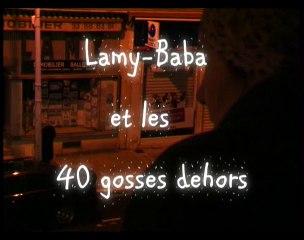 Lamy-baba et les 40 gosses dehors