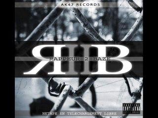 """R2B FEAT. BIBIL """"QUE TU LE VEUILLE OU PAS"""" [AK47 RECORDS]"""