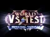  VS test] (Spécial WoW) World Of Warcraft : Cataclysm