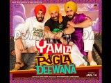 Yamla Pagla Deewana Title (Full Song) - Yamla Pagla Deewana
