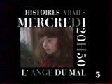 Bande Annonce Du Télé Film L'ange Du Mal  01 Mai 1991 LA5