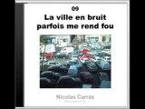 Nicolas Carras / La ville en bruit / Sound art / Art sonore