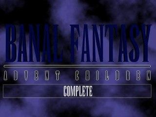 Banal Fantasy - Advent Children Complete - Bande Annonce