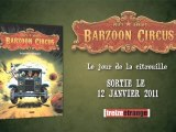 BARZOON CIRCUS T1 / Bande-annonce