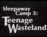 Sleepaway Camp 3 - Bande-Annonce VO st FR