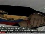 Velan en Miami Restos de ex presidente Carlos Andrés Pérez