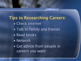 How To Research Different Career Possibilities : How do I research different career possibilities?