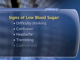 How To Recognize When Someone Has Low Blood Sugar Levels : How can I recognize when someone's having low blood sugar levels?