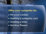 How To Show Your Sympathy To The Family At A Funeral : How can I show my sympathy to the family?