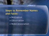 Remembering Names And Faces : How can I improve my ability to remember names and faces?