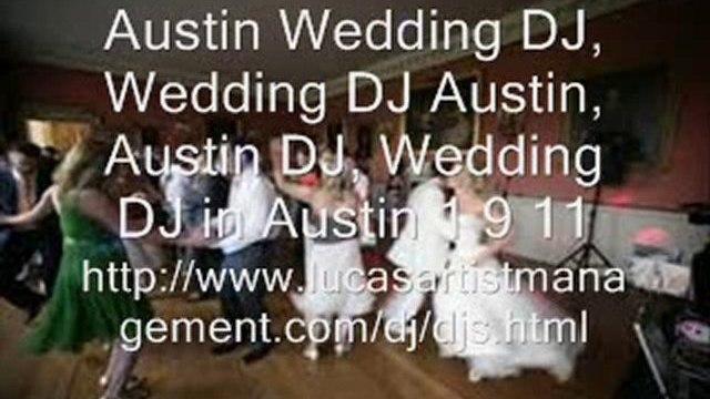 Austin Wedding DJ, Wedding DJ Austin, Austin DJ, Wedding DJ