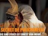 LE SECRET DE POLICHINELLE-AUTEUR/COMPOSITEUR ERNEST VAN-MOHR