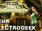 "Jeux Electrogeek 68 test ""Tomb Raider Anniversary"""