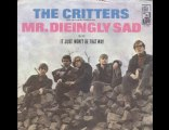 The Critters - Mr. Dieingly Sad (1966)