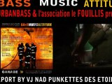 REPORT BASS MUSIC ATTITUDE BY VJ NAD PUNKETTES DES ETOILES