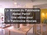 Maison du Patrimoine - Atelier Perret
