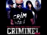 TLF Feat Indila, Soprano & Mac Tyer - Criminel ( Remix )