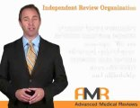 Independent Review Organization	|  Advanced Medical Reviews
