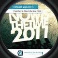 DJ KEREM GELEN - Now is the Time 2011- TRANCE