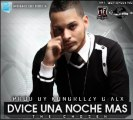 Dvice - Una Noche Mas (Official Preview)